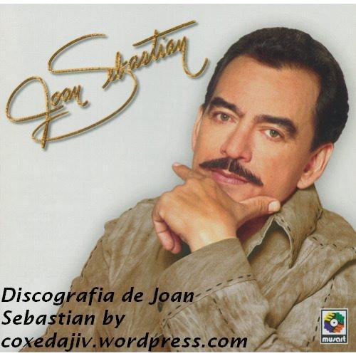 secreto de amor joan sebastian. Discografia de Joan Sebastian!